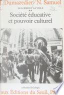 Société éducative et pouvoir culturel