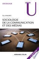 Sociologie de la communication et des médias. 3e édition
