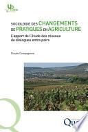 Sociologie des changements de pratiques en agriculture