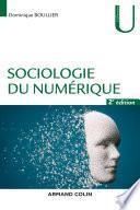 Sociologie du numérique - 2e éd.