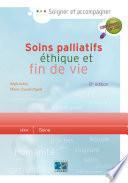 Soins palliatifs éthique et fin de vie 2e édition - Editions Lamarre