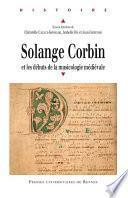 Solange Corbin et les débuts de la musicologie médiévale