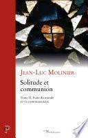 Solitude et communion (IVe - VIe siècle)