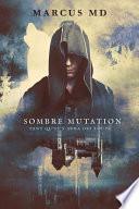 Sombre mutation
