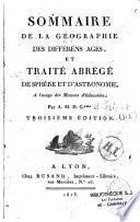 Sommaire de la géographie des différents âges, et traité abrégé de sphère et d'astronomie à l'usage des maisons d'éducation
