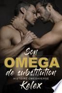 Son Omega de Substitution