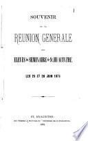 Souvenir de la reunion générale des élèves du Séminaire de St. Hyacinthe, les 25 et 26 juin 1878