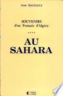 Souvenirs d'un Français d'Algérie: Au Sahara
