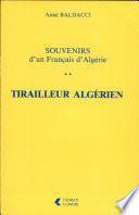 Souvenirs d'un Français d'Algérie: Tirailleur algérien
