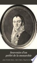 Souvenirs d'un préfet de la monarchie