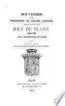 Souvenirs d'un président au Grand Conseil sous Louis XIV, Joly de Blaisy (1649-1725)