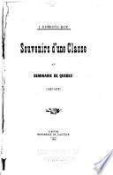 Souvenirs d'une classe au Seminaire de Quebec, 1867-1877 [par] J.-Edmond Roy