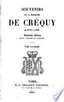 Souvenirs de la Marquise de Créquy de 1710 à 1803..