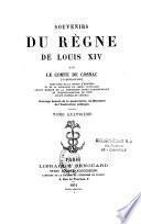 Souvenirs du règne de Louis XIV