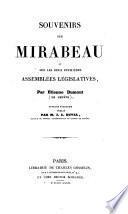 Souvenirs sur Mirabeau et sur les deux premières Assemblées Législatives
