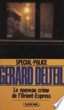 Spécial-police : Le Nouveau Crime de l'Orient-Express