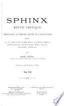 Sphinx, revue critique embrassant le domaine entier de l'egyptologie