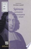 Spinoza : puissance et impuissance de la raison