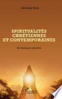Spiritualités chrétiennes et contemporaines