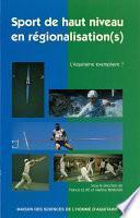 Sport de haut niveau en régionalisation(s)