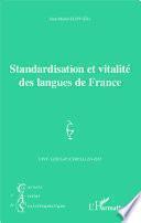 Standardisation et vitalité des langues de France