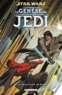 Star Wars - La Genèse des Jedi