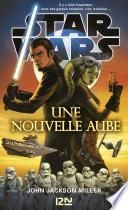 Star Wars - Une nouvelle aube
