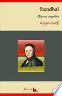 Stendhal : Oeuvres complètes et annexes (annotées, illustrées)