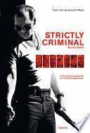 Strictly criminal (Black mass)