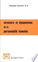 Structure et dynamismes de la personalité humaine