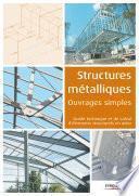 Structures métalliques - Ouvrages simples