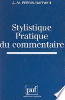 Stylistique, pratique du commentaire