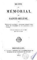 Suite au Mémorial de Sainte-Hélène ou Observations critiques, anecdotes inédites pour servir de supplément et de correctif à cet ouvrage