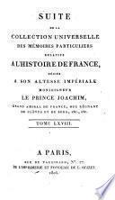 Suite de la Collection universelle des mémoires particuliers relatifs a l'histoire de France,