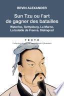Sun Tzu ou l'art de gagner des batailles
