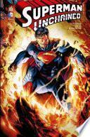 Superman - Unchained - Intégrale