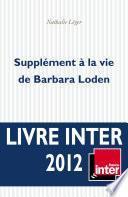 Supplément à la vie de Barbara Loden