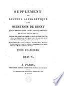 Supplément au recueil alphabétique des questions de droit qui se présentent le plus fréquemment dans les tribunaux