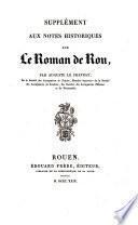 Supplément aux notes historiques sur le Roman de Rou