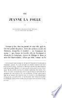 Sur Jeanne la Folle et les documents concernant cette princesse qui ont été publiés récemment