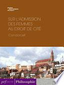 Sur l'admission des femmes au droit de cité