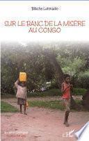 Sur le banc de la misère au Congo