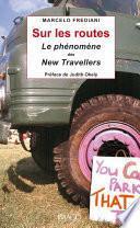 Sur les routes - Le phénomène des new travellers