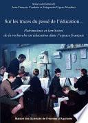 Sur les traces du passé de l'éducation...