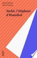 Surhô, l'éléphant d'Hannibal