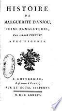 Œuvres choisies de l'abbe ́Prévost avec figures: Histoire de Marguerite D'Anjou