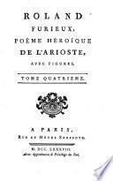 Œuvres choisies du comte de Tressan, avec figures: Roland furieux, poëme héroïque de l'Arioste