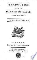 Œuvres choisies du comte de Tressan, avec figures: Traduction libre d'Amadis de Gaule, t. 3. Extrait de Roland l'amoureux de Matheo-Maria Boyardo, comte de Scandiano