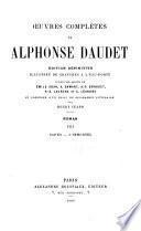 Œuvres complètes de Alphonse Daudet: Roman, t. 8. Sapho. L'immortel