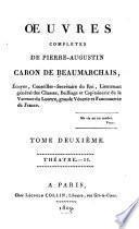 Œuvres complètes de Pierre Augustin Caron de Beaumarchais: Thé âtre